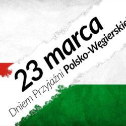 Dziś dzień przyjaźni polsko-węgierskiej!