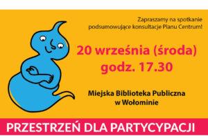 """""""Jaki plan na Centrum Wołomina"""" – podsumowanie konsultacji"""