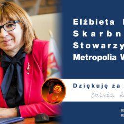 Elżbieta Radwan wybrana skarbnikiem Stowarzyszenia Metropolia Warszawa