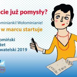 Wkrótce startuje Wołomiński Budżet Obywatelski 2019!