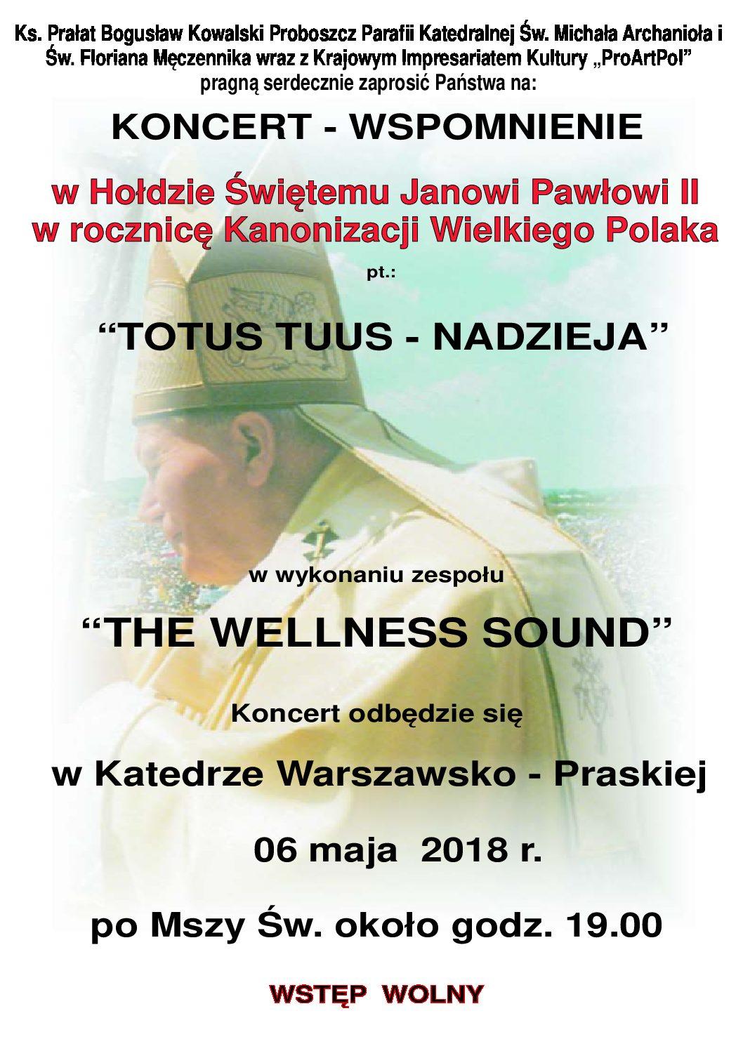 Koncert Wspomnienie w Hołdzie Janowi Pawłowi II