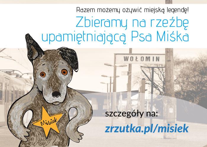 Zbieramy na rzeźbę psa Miśka - ożywiamy miejską legendę!