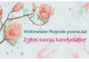 Wołomińskie Magnolie powracają!