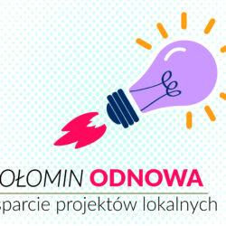 Wołomin Odnowa: wsparcie projektów lokalnych - wyniki!