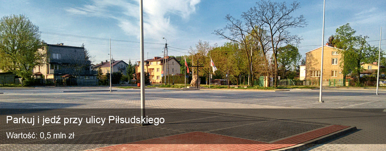 Parkuj i jedź przy ulicy Piłsudskiego