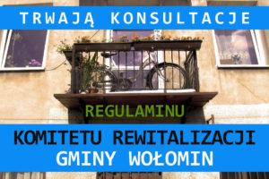 Trwają konsultacje Regulaminu Komitetu Rewitalizacji Gminy Wołomin