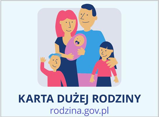 Informacja w sprawie wydania Karty Dużej Rodziny