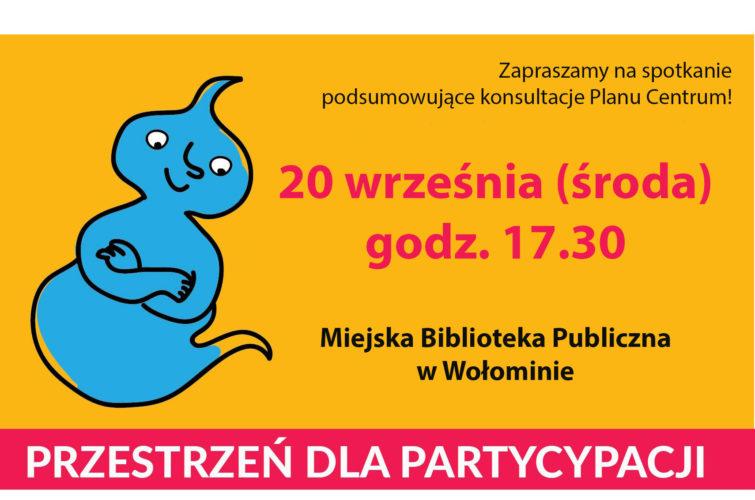 """""""Jaki plan na Centrum Wołomina"""" - podsumowanie konsultacji"""