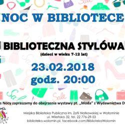 """Noc w bibliotece """"Biblioteczna stylówa"""" 23 lutego 2018 r."""