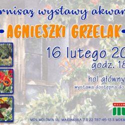 Wystawa akwareli Agnieszki Grzelak