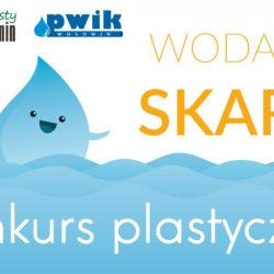 """Konkurs plastyczny """"Woda to skarb"""""""