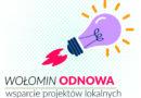 Wołomin Odnowa: wsparcie projektów lokalnych – wyniki!