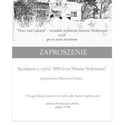 """""""Dom nad łąkami"""" - świadek stuletniej historii Wołomina"""