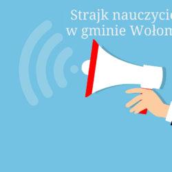 15.04: Rozpoczął się egzamin ósmoklasisty. Strajk trwa