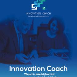 Innovation Coach – wsparcie przedsiębiorców w rozpoczęciu działalności B+R+I