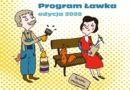 Program Ławka – edycja 2020!