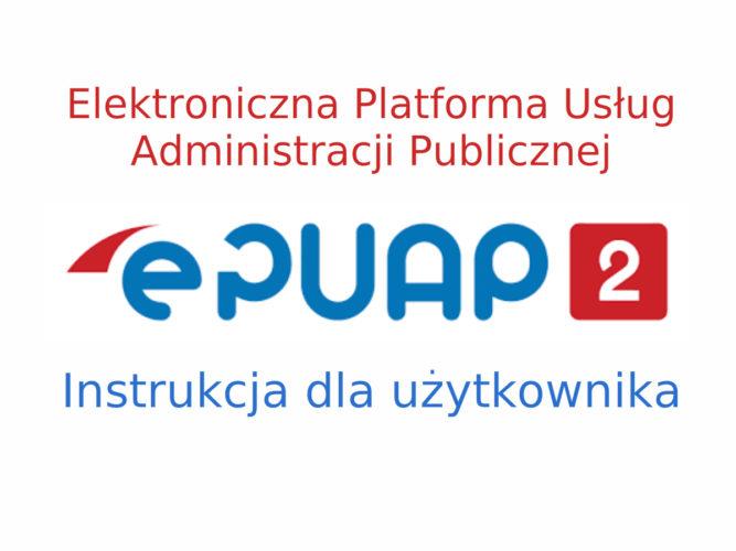 Instrukcja korzystania z ePUAP