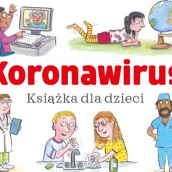 Koronawirus. Bezpłatna książka dla dzieci do pobrania