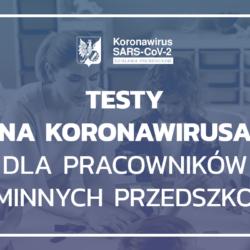 Testy w kierunku koronawirusa dla pracowników gminnych przedszkoli