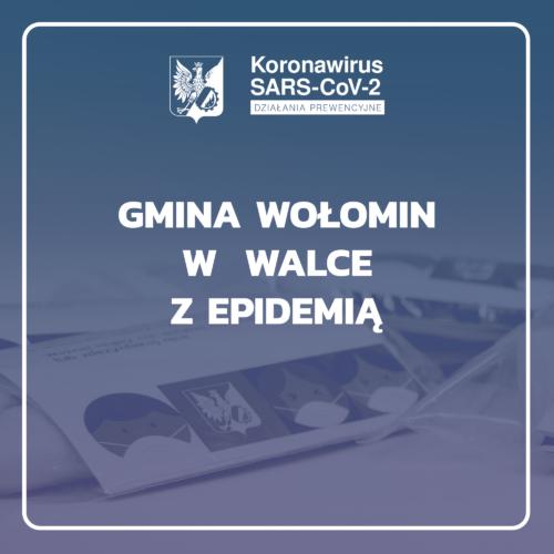 Gmina Wołomin w walce z epidemią COVID-19