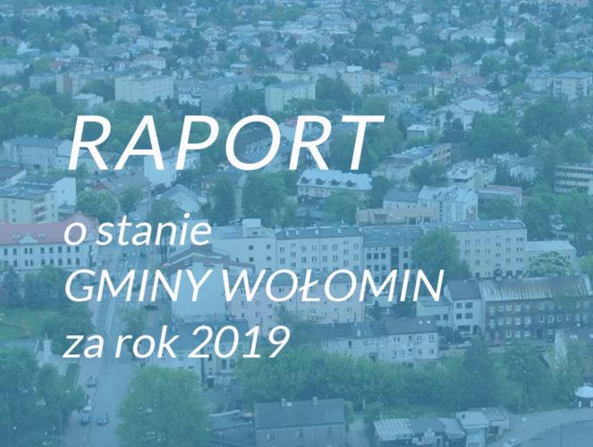 Raport o stanie Gminy Wołomin za 2019 r.