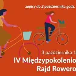 IV Międzypokoleniowy Rajd Rowerowy