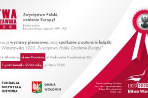 Otwarcie wystawy plenerowej poświęconej 100. rocznicy Bitwy Warszawskiej 1920 r.
