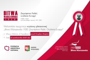 """""""Bitwa Warszawska 1920. Zwycięstwo Polski, Ocalenie Europy!"""" w Wołominie"""