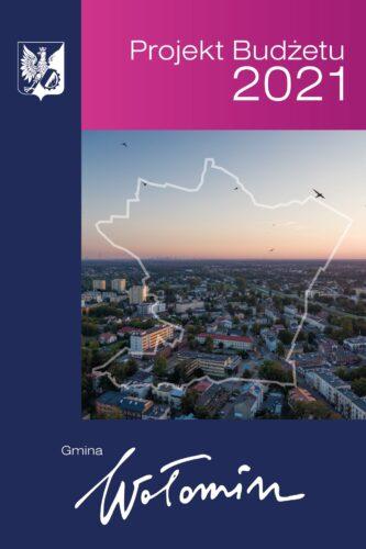 okładka projektu budżetu na 2021 rok z mapą gminy Wołomin