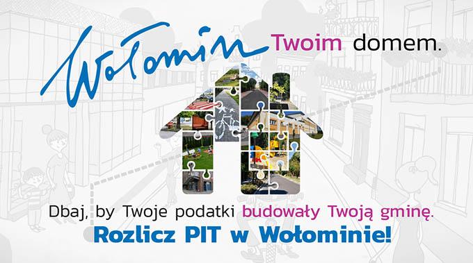 Logo domek z napisem - Wołomin Twoim Domem - Dbaj by Twoje Podatki budowały Twoją Gminę Rozlicz Pit w Wołominie