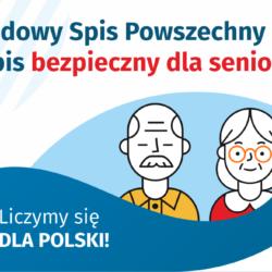 Narodowy Spis Powszechny 2021 – spis bezpieczny dla seniorów