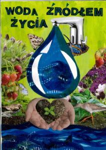 """Wyniki konkursu """"Woda źródłem życia"""""""