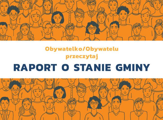 grafika przedstawiająca schematycznych ludzi z napisem Obywatelko/Obywatelu przeczytaj raport o stanie gminy