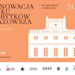 """I edycja konkursu """"Renowacja Roku Zabytków Mazowsza"""""""
