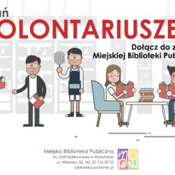 Zostań wolontariuszem Miejskiej Biblioteki Publicznej w Wołominie!